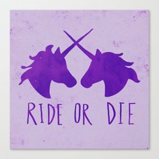 Ride or Die x Unicorns x Purple Canvas Print