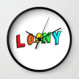LOONY Wall Clock