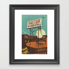 TAKE CARE OF EACH OTHER Framed Art Print