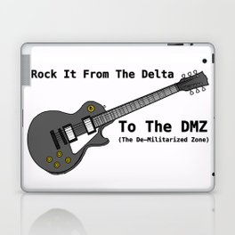 Rock It From The Delta To The DMZ Laptop & iPad Skin