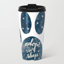 Adopt don't shop galaxy paw - blue Travel Mug
