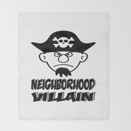 Neighborhood Villain Throw Blanket