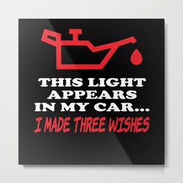 This Light Appears In My Car Engine Metal Print
