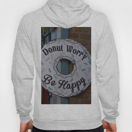 Don't worry be #Happy Hoody