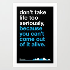 Warrent Miller - can't come out alive. Art Print