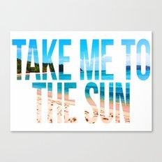 Take Me to the Sun 2 Canvas Print