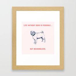 Pug - I love my dog Framed Art Print