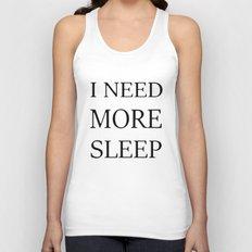 I NEED MORE SLEEP Unisex Tank Top