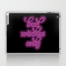 Bad Witches Only Neon Sign Laptop & iPad Skin