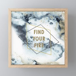 Find your fire Framed Mini Art Print