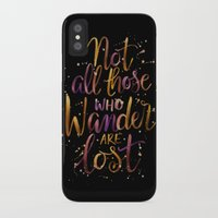 not all who wander are lost iPhone & iPod Cases featuring Not All Those Who Wander Are Lost by IndigoEleven