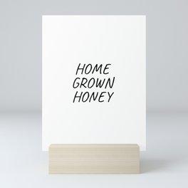 Home Grown Honey, Thanksgiving, Southern, Save the Bee Mini Art Print