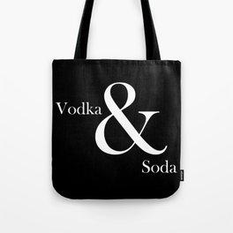VODKA & SODA Tote Bag