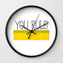 You Rule! Wall Clock