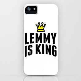 Lemmy crowned king iPhone Case