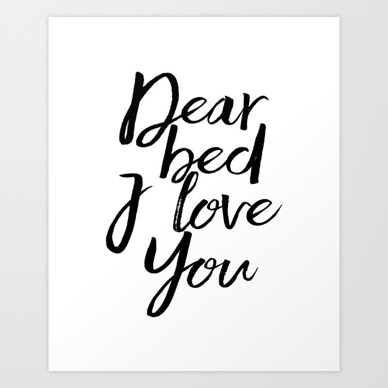 Printable Art Dear Bed I Love You Bedroom Decor Bedroom Wall Art Quote Prints Funny Print Bedroom Po Art Print