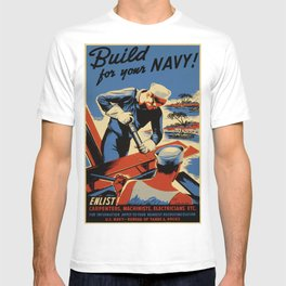 Vintage poster - Build for your Navy! T-shirt