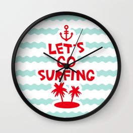 Lets go surfing Wall Clock