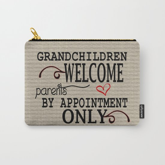 Grandchildren Welcome Carry-All Pouch