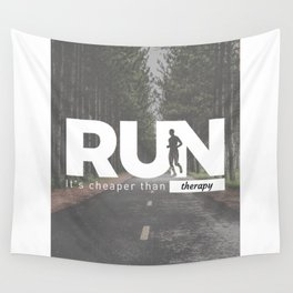 Run Cheaper Than Therapy Running Runners Treatment Wall Tapestry