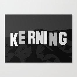 KERNING Canvas Print