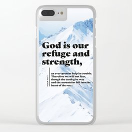 Psalm 46:1-2 Clear iPhone Case