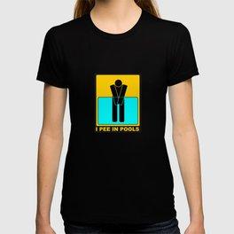 I PEE IN POOLS traffic sign symbol  T-shirt