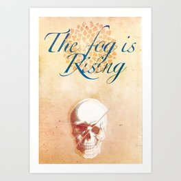 The Fog is rising Art Print
