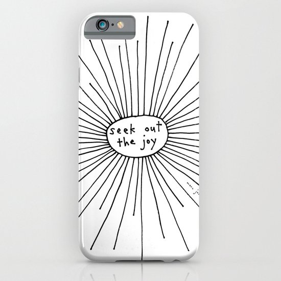 seek out the joy iPhone & iPod Case