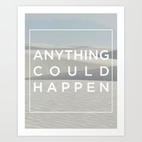 ellie goulding Art Prints featuring Anything Could Happen / Ellie Goulding by Justified