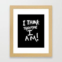Cogito ergo sum = I think therefore I am Framed Art Print