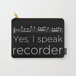 Yes, I speak recorder Carry-All Pouch