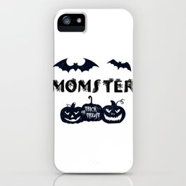 Happy Halloween Momster Quote / Fun Mom Graphic Pumpkins Premium design iPhone Case