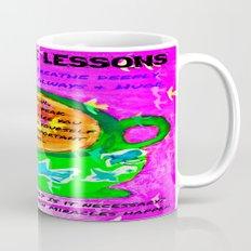 LATTE LIFE LESSONS ~ Is it true? Is it kind? Is it necessary? Coffee Mug