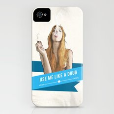 Use Me Like a Drug Slim Case iPhone (4, 4s)