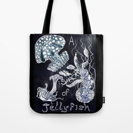 A Smack of Jellyfish Tote Bag