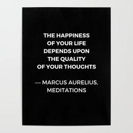 Stoic Wisdom Quotes - Marcus Aurelius Meditations - Happiness Poster