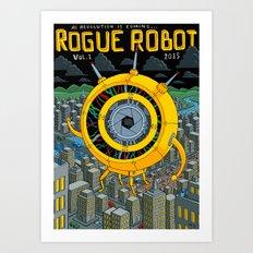 Rogue Robot Art Print