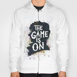 The Game Is On - A Sherlock tribute Hoody