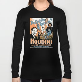 Harry Houdini, do spirits return? Long Sleeve T-shirt