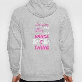 Hairspray and Bling Funny Dance Mom T-shirt Hoody