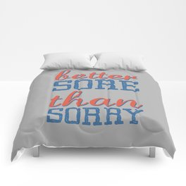 Sore or Sorry Comforters