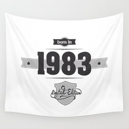 Born in 1983 Wall Tapestry
