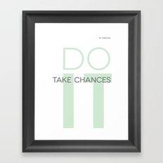 Do It- Take Chances Framed Art Print