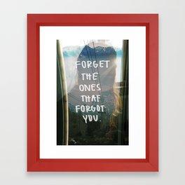 forget all Framed Art Print
