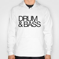 drum Hoodies featuring Drum & Bass by DropBass