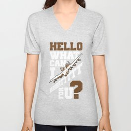 Hello What Can I Brrrrttttt For You? Unisex V-Neck