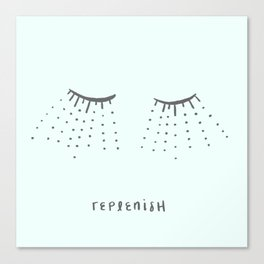 Replenish Canvas Print