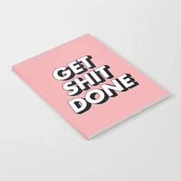Get Shit Done black and white typography pink black and white motivational typography wall decor Notebook