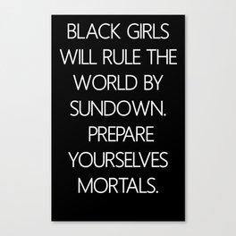 Black Girls Will 2 Canvas Print
